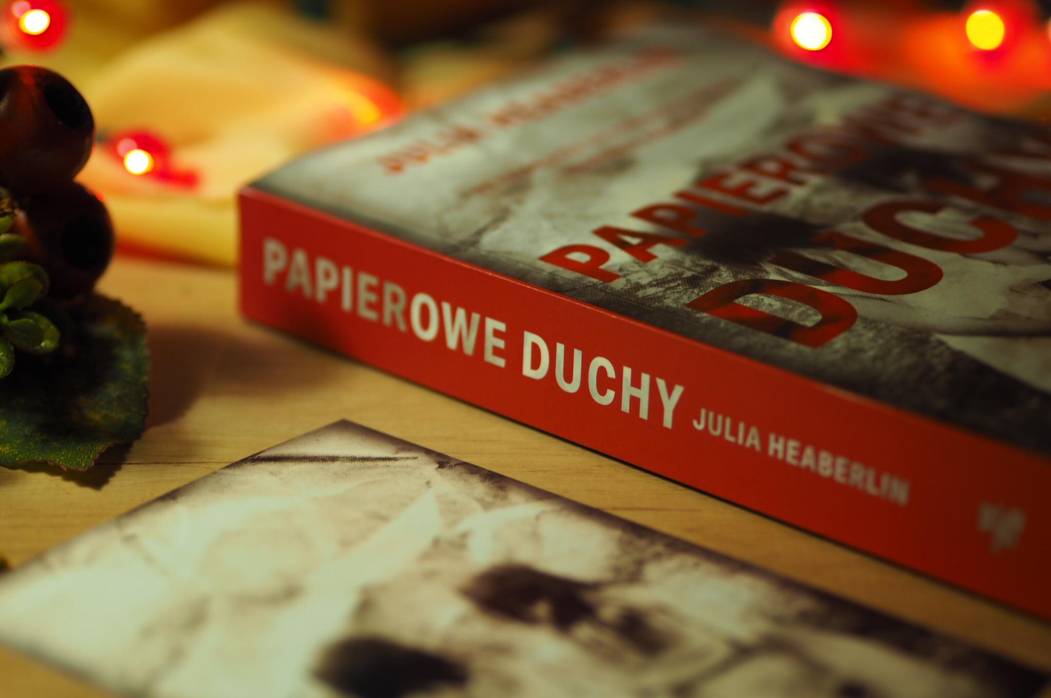 """Julia Heaberlin """"Papierowe duchy"""""""