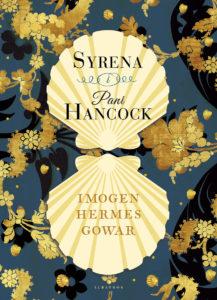 Imogen Hermes Gowar Syrena i pani Hancock