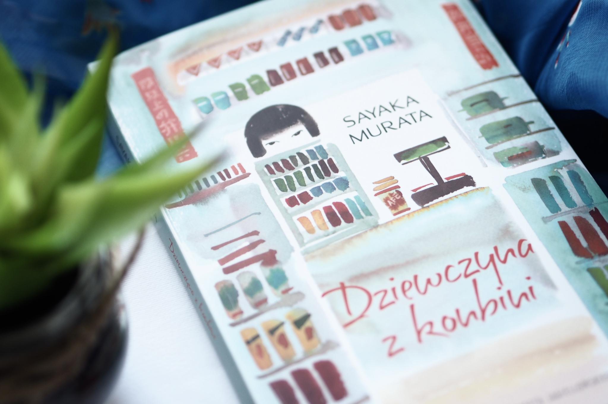 """Sayaka Murata """"Dziewczyna z konbini"""""""
