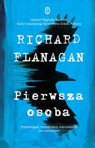 """Richard Flanagan """"Pierwsza osoba"""""""