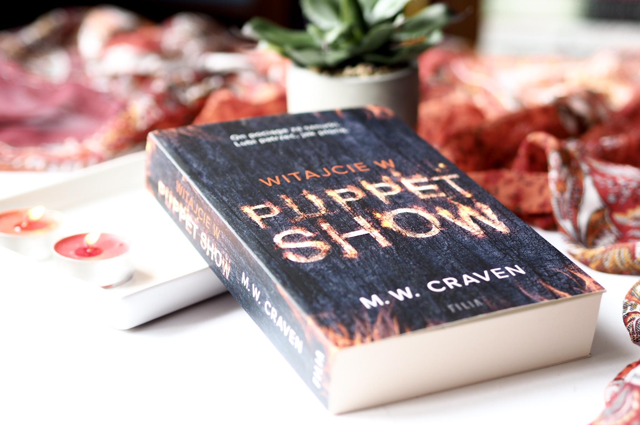 """M.W. CRAVEN """"WITAJCIE W PUPPET SHOW"""""""