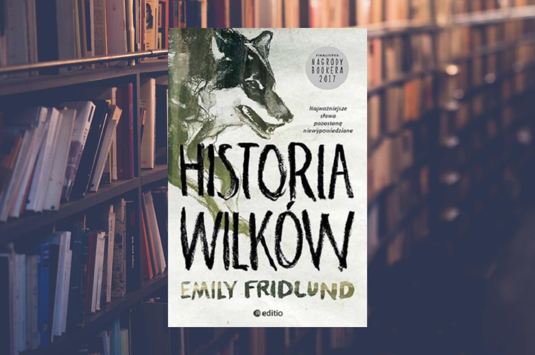"""EMILY FRIDLUND """"HISTORIA WILKÓW"""""""