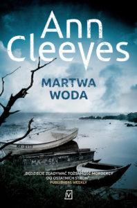 "Ann Cleeves ""Martwa woda"""