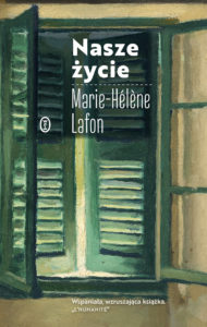 "MARIE-HELENE LAFON ""NASZE ŻYCIE"""