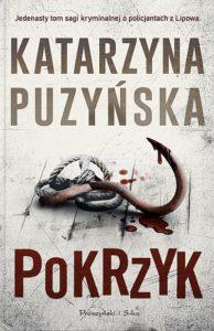 """KATARZYNA PUZYŃSKA """"POKRZYK"""""""