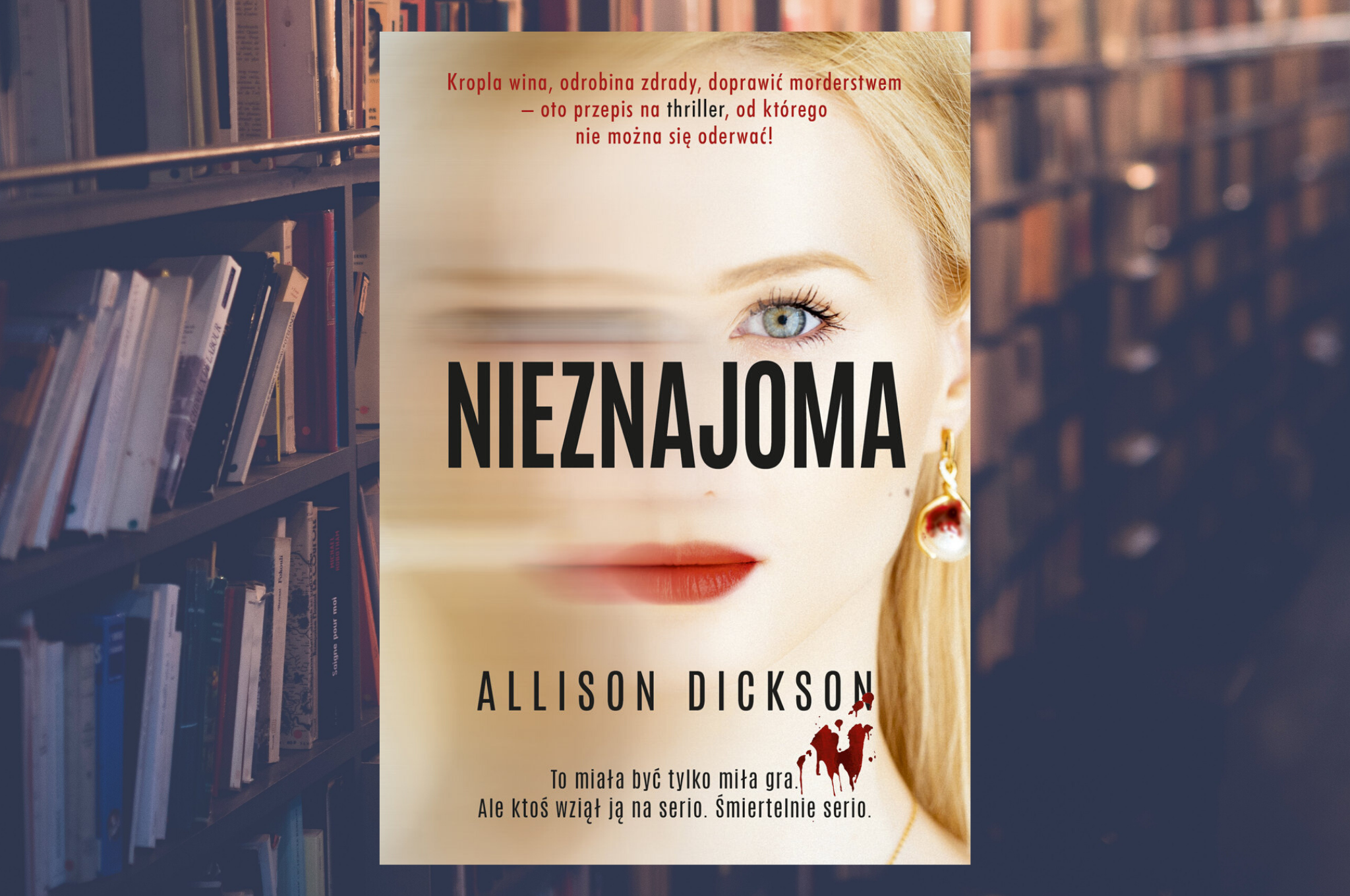 "ALLISON DICKSON ""NIEZNAJOMA"""