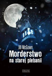 "JILL McGOWN ""MORDERSTWO NA STAREJ PLEBANII"""