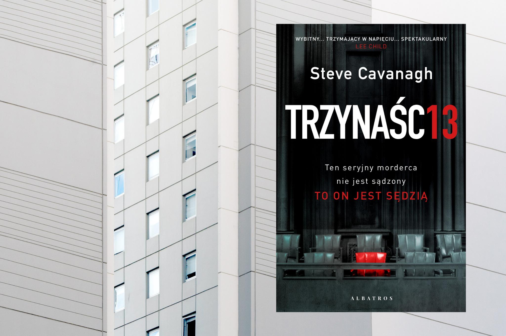 """STEVE CAVANAGH """"TRZYNAŚCIE"""""""
