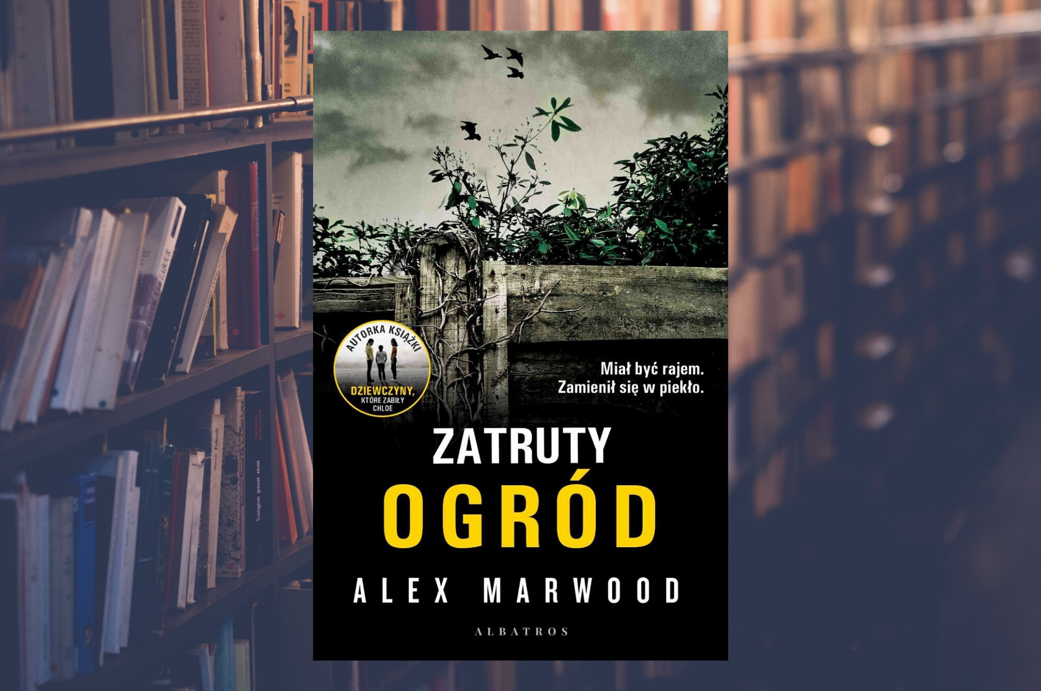 "ALEX MARWOOD ""ZATRUTY OGRÓD"""
