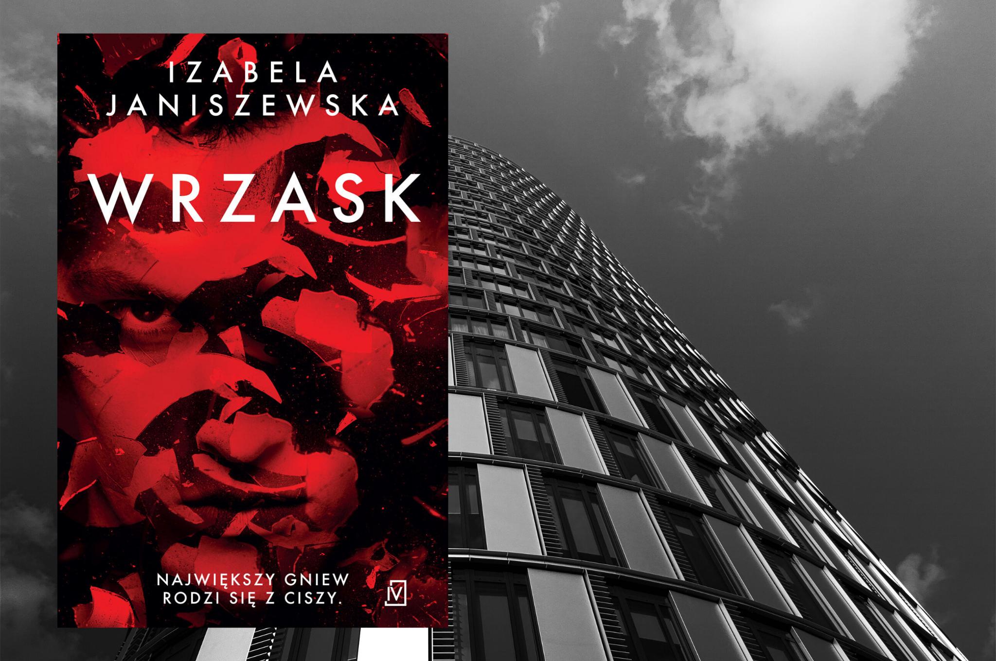 """IZABELA JANISZEWSKA """"WRZASK"""""""