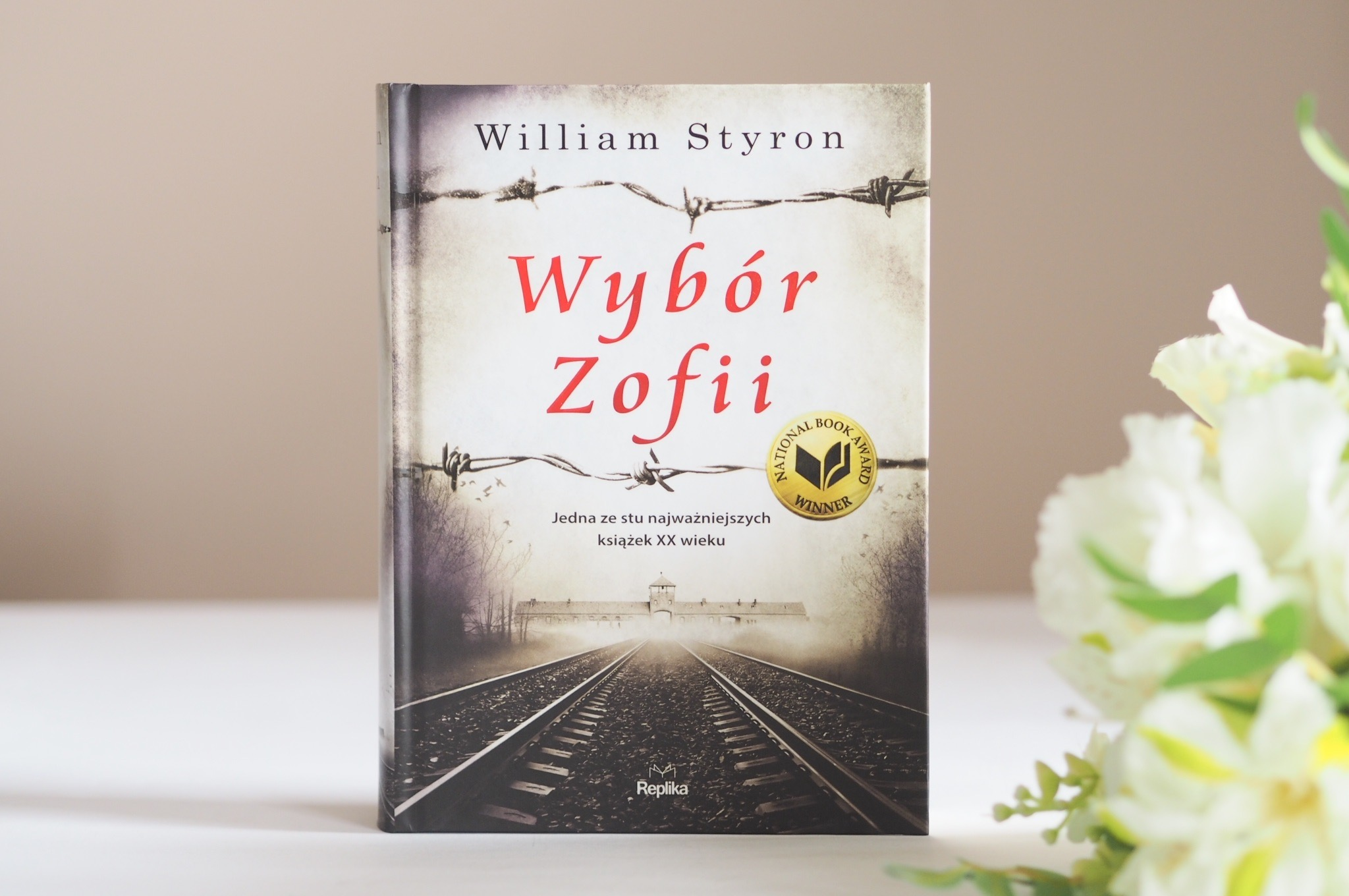 """WILLIAM STYRON """"WYBÓR ZOFII"""""""