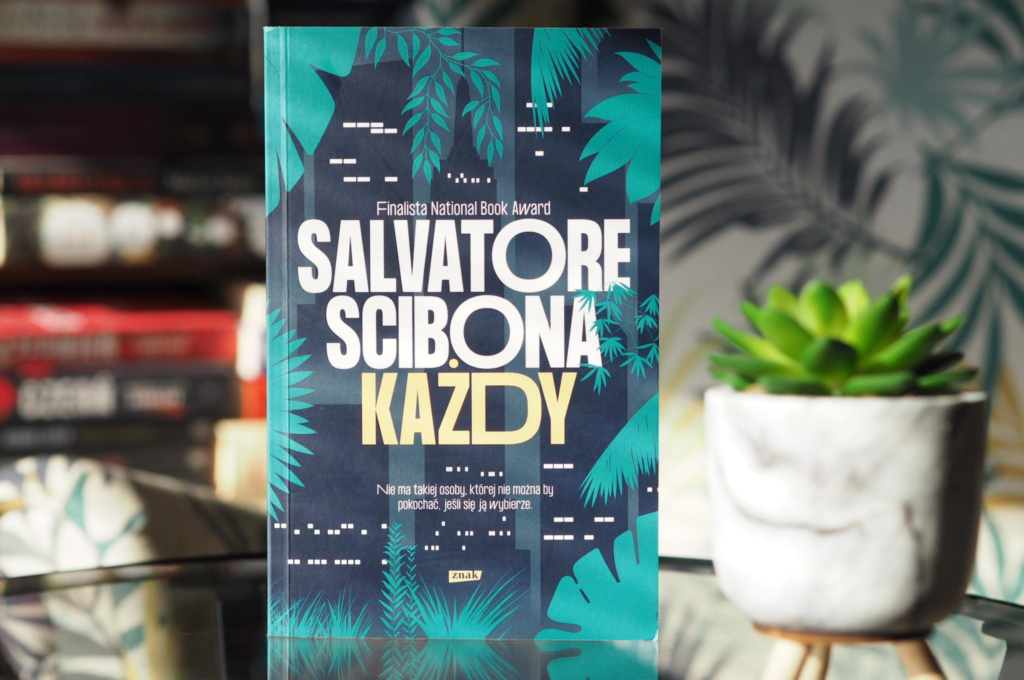 """SALVATORE SCIBONA """"KAŻDY"""""""