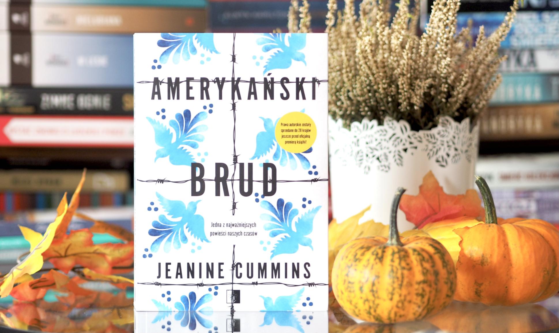 "JEANINE CUMMINS ""AMERYKAŃSKI BRUD"""