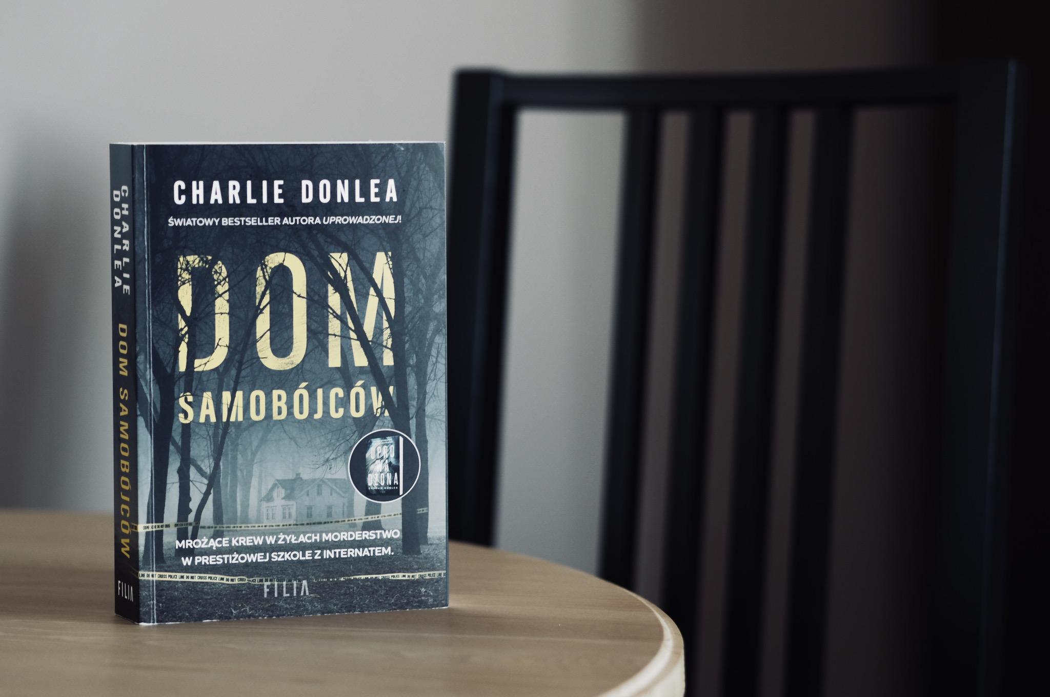 """CHARLIE DONLEA """"DOM SAMOBÓJCÓW"""""""