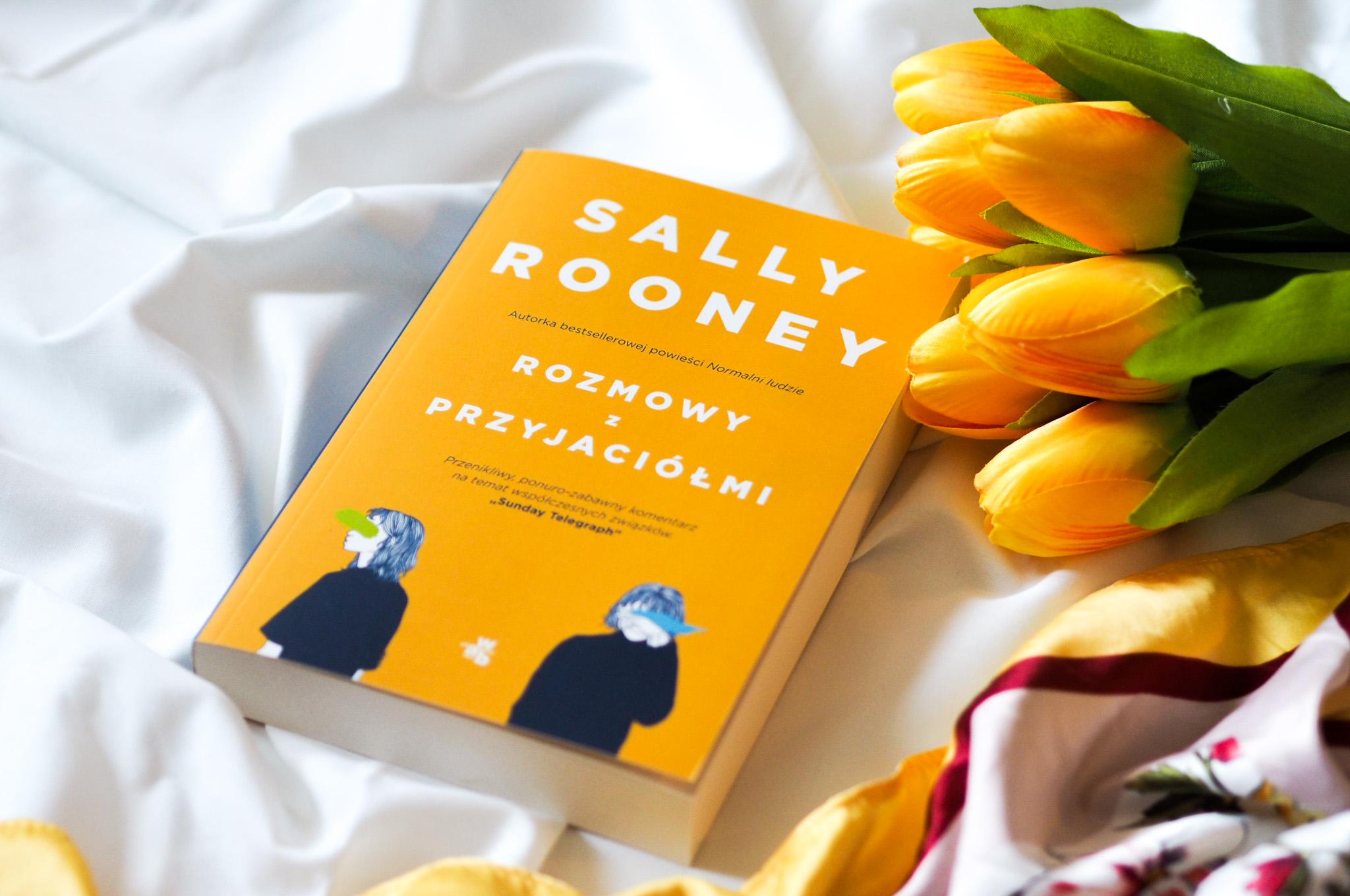 """SALLY ROONEY """"ROZMOWY Z PRZYJACIÓŁMI"""""""